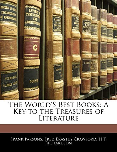 9781142981655: The World's Best Books: A Key to the Treasures of Literature