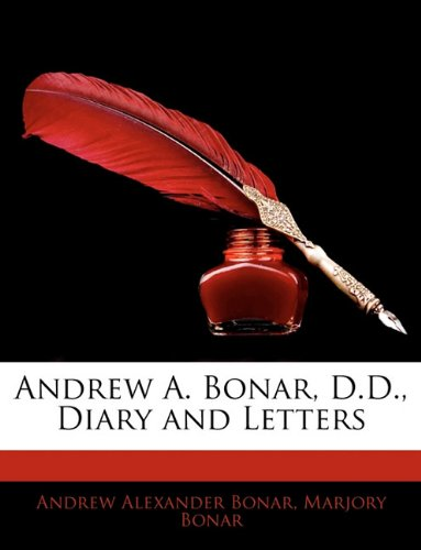 9781142996703: Andrew A. Bonar, D.D., Diary and Letters