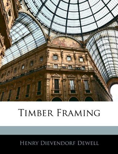 9781143009273: Timber Framing
