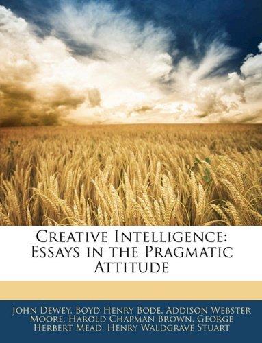 9781143014383: Creative Intelligence: Essays in the Pragmatic Attitude