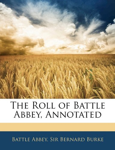 9781143022074: The Roll of Battle Abbey, Annotated