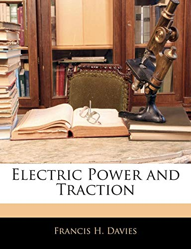 9781143022869: Electric Power and Traction