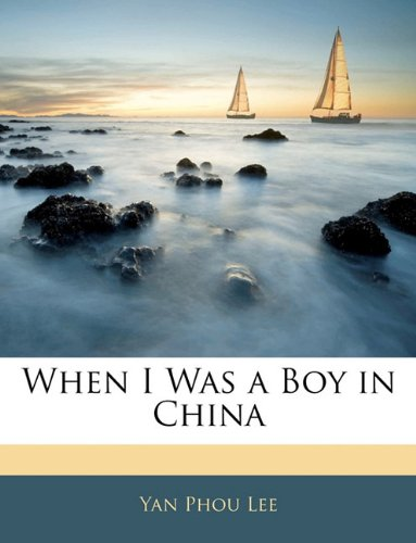 9781143023330: When I Was a Boy in China