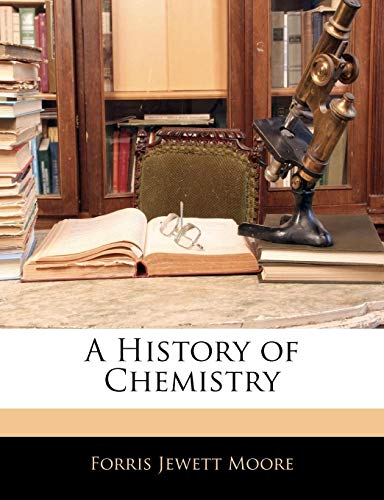 9781143036040: A History of Chemistry