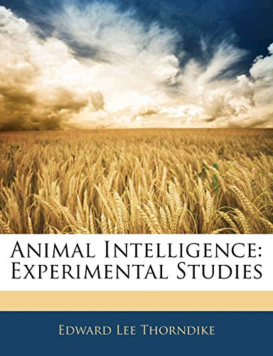 9781143049132: Animal Intelligence: Experimental Studies