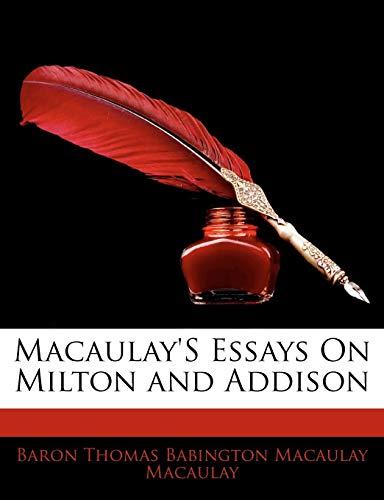 9781143072130: Macaulay's Essays On Milton and Addison
