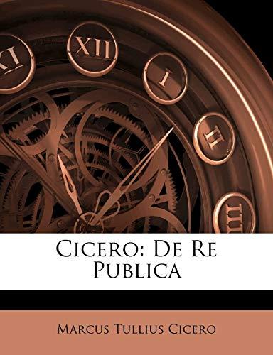 9781143074509: Cicero: De Re Publica (Spanish Edition)