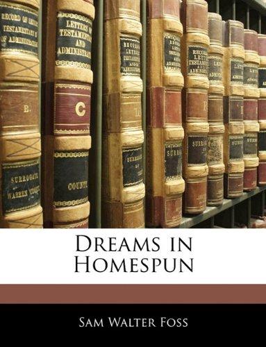 9781143086861: Dreams in Homespun