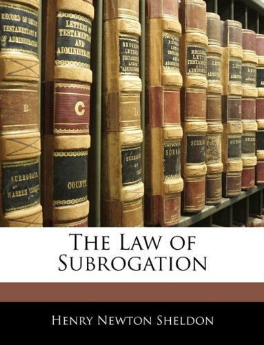 9781143115288: The Law of Subrogation