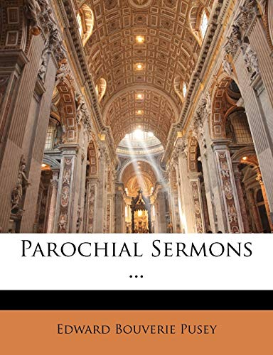 Parochial Sermons ... (1143189590) by Pusey, Edward Bouverie