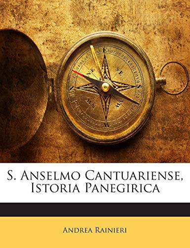 9781143198137: S. Anselmo Cantuariense, Istoria Panegirica (Romanian Edition)