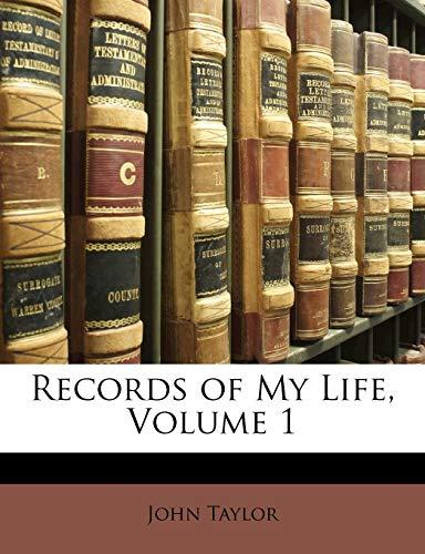 9781143204777: Records of My Life, Volume 1