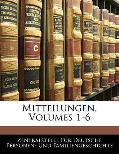 9781143326400: Mitteilungen, Volumes 1-6