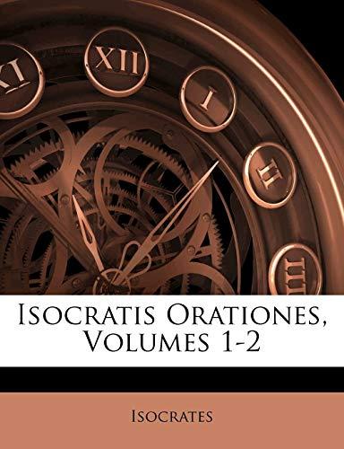 Isocratis Orationes, Volumes 1-2 (Ancient Greek Edition)