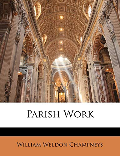 9781143415425: Parish Work
