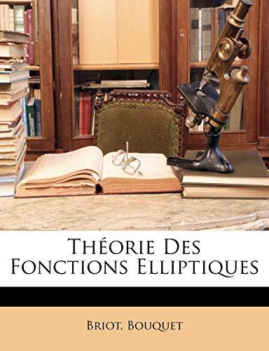 9781143444050: Théorie Des Fonctions Elliptiques (French Edition)