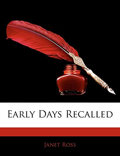 9781143476518: Early Days Recalled