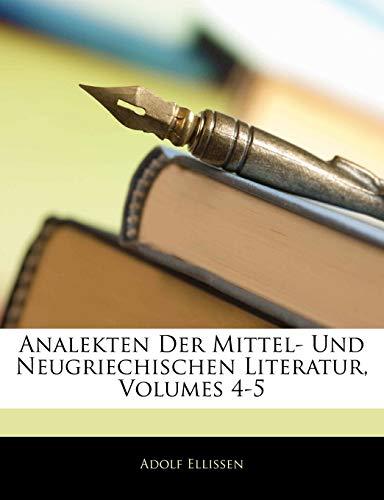 9781143477225: Analekten Der Mittel- Und Neugriechischen Literatur, Volumes 4-5