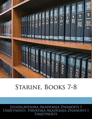9781143502989: Starine, Books 7-8 (Croatian Edition)