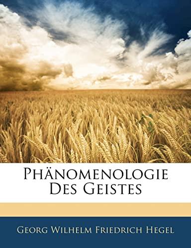 9781143505393: Phänomenologie des Geistes, Zweite Auflage (German Edition)