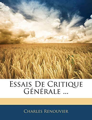 9781143510946: Essais De Critique Générale ... (French Edition)