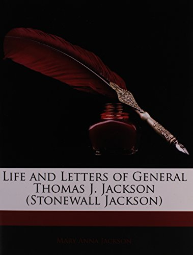 9781143539527: Life and Letters of General Thomas J. Jackson (Stonewall Jackson)