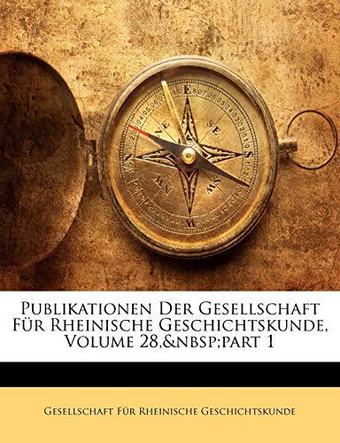 9781143546150: Publikationen Der Gesellschaft Für Rheinische Geschichtskunde, Volume 28, part 1
