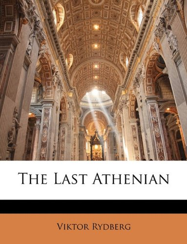 9781143591754: The Last Athenian
