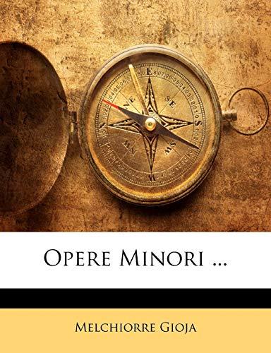 9781143604003: Opere Minori ...