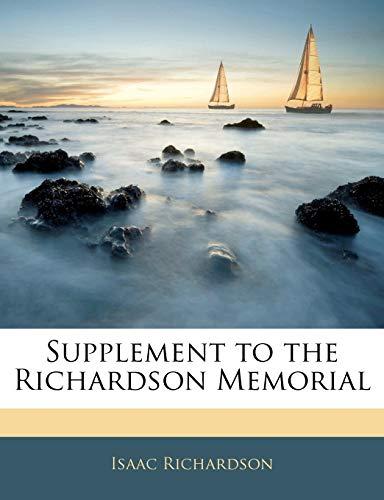 Supplement to the Richardson Memorial: Richardson, Isaac