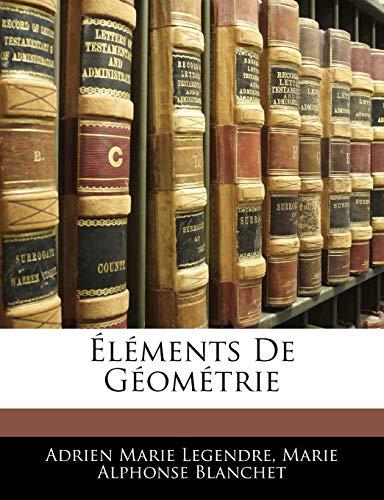 9781143682230: Éléments De Géométrie (French Edition)