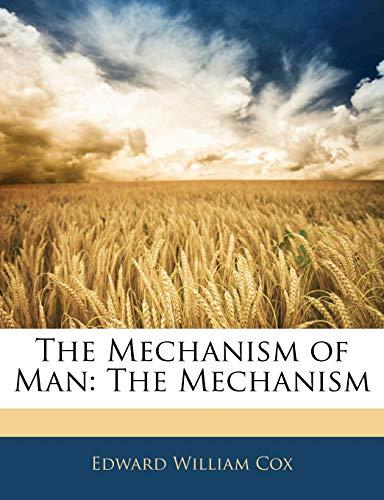9781143698637: The Mechanism of Man