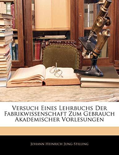 9781143772412: Versuch eines Lehrbuchs der Fabrikwissenschaft zum Gebrauch Akademischer Vorlesungen