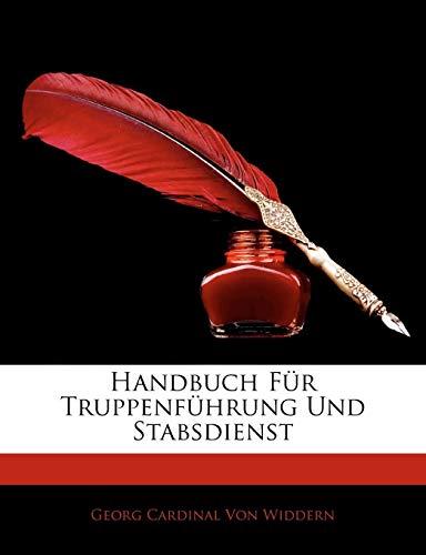 9781143843570: Handbuch Fur Truppenfuhrung Und Stabsdienst