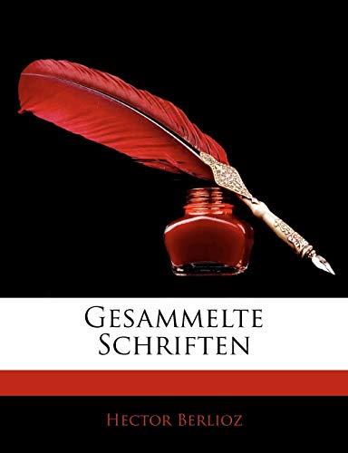 Gesammelte Schriften (German Edition) (1143872126) by Berlioz, Hector