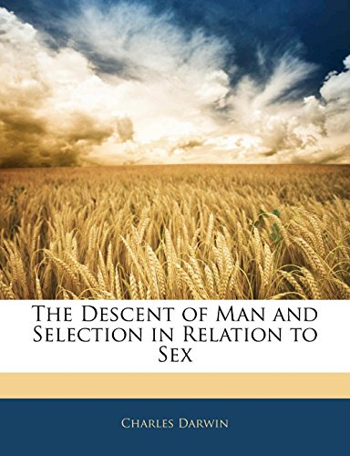 9781143894336: The Descent of Man and Selection in Relation to Sex