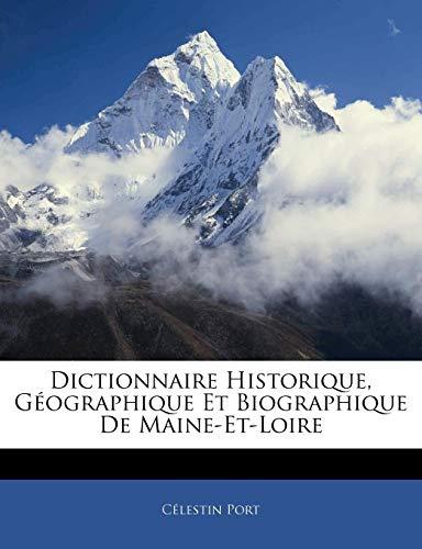 9781143933134: Dictionnaire Historique, Geographique Et Biographique de Maine-Et-Loire