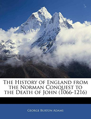 9781143962196: The History of England from the Norman Conquest to the Death of John (1066-1216)