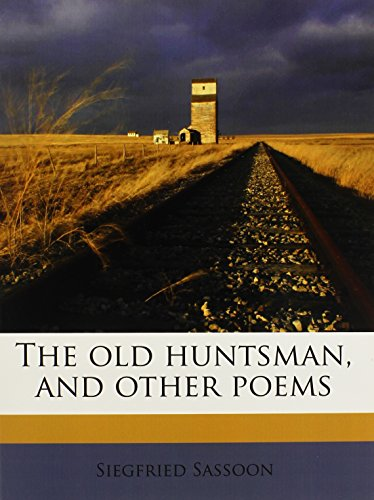 9781143972706: The old huntsman, and other poems