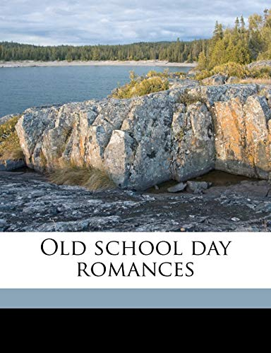 Old school day romances (1143973062) by Riley, James Whitcomb