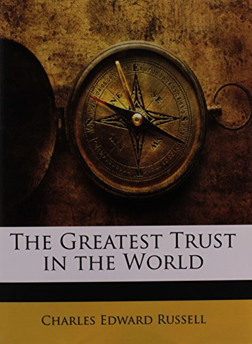 9781143982774: The Greatest Trust in the World