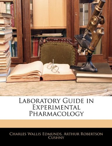 9781144018014: Laboratory Guide in Experimental Pharmacology