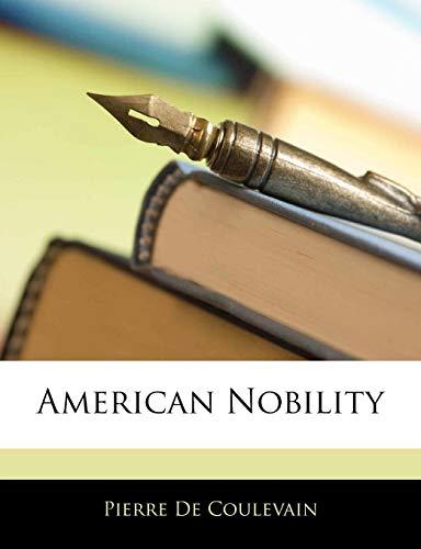 9781144037374: American Nobility