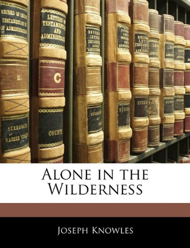 9781144062604: Alone in the Wilderness