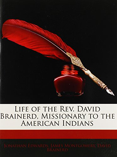 9781144068941: Life of the Rev. David Brainerd, Missionary to the American Indians