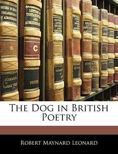 9781144136800: The Dog in British Poetry