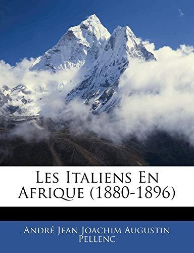 9781144151131: Les Italiens En Afrique (1880-1896)