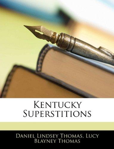 9781144154064: Kentucky Superstitions