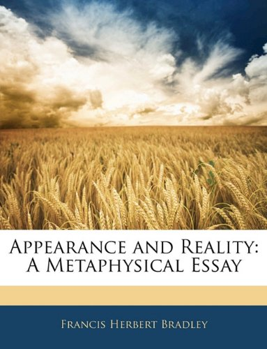 9781144160645: Appearance and Reality: A Metaphysical Essay