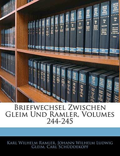 9781144201676: Briefwechsel Zwischen Gleim Und Ramler, Volumes 244-245